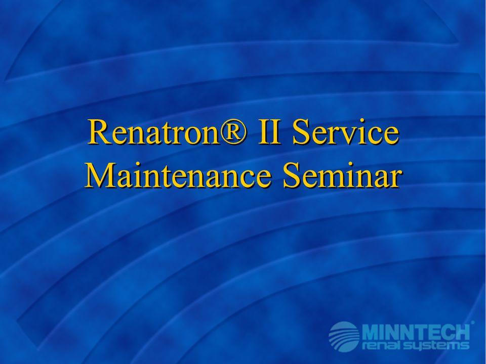 Renatron® II Service Maintenance Seminar