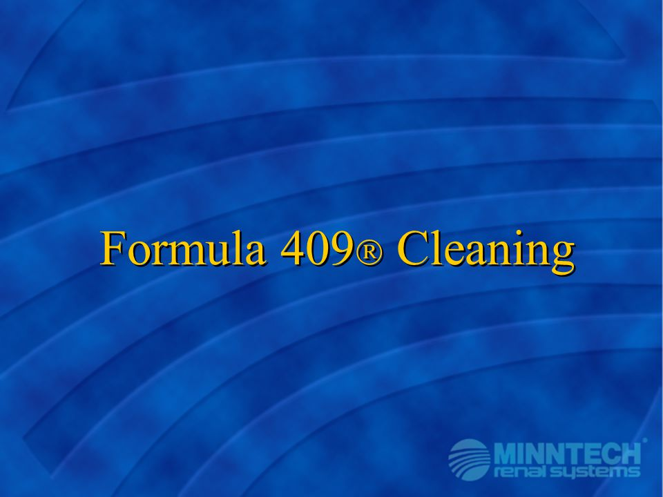 Formula 409  Cleaning