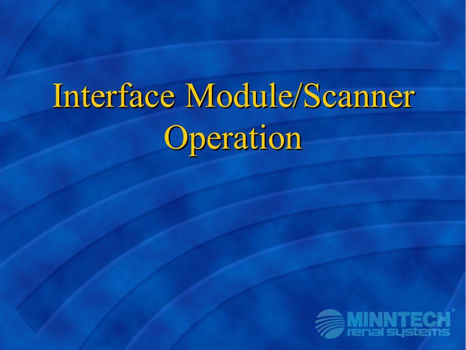 Interface Module/Scanner Operation