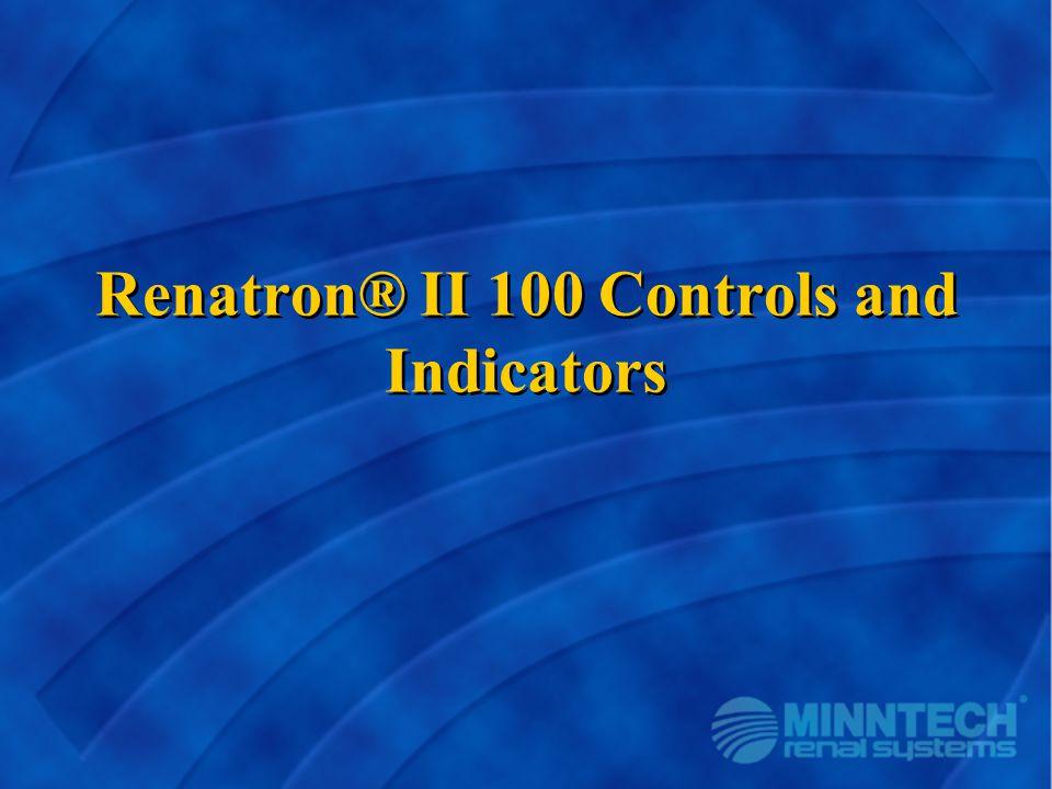 Renatron® II 100 Controls and Indicators