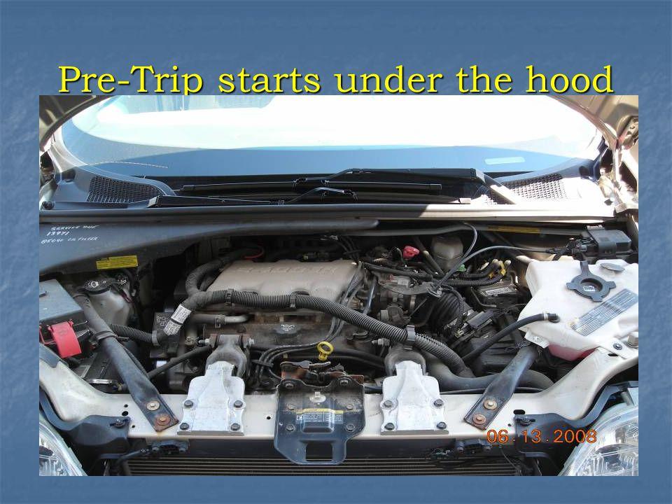 Pre-Trip starts under the hood