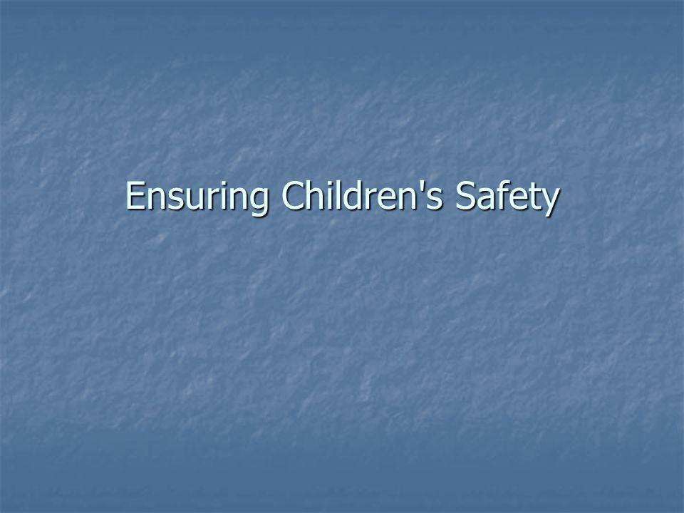 Ensuring Children s Safety
