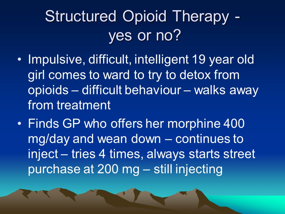 Structured Opioid Therapy - yes or no.
