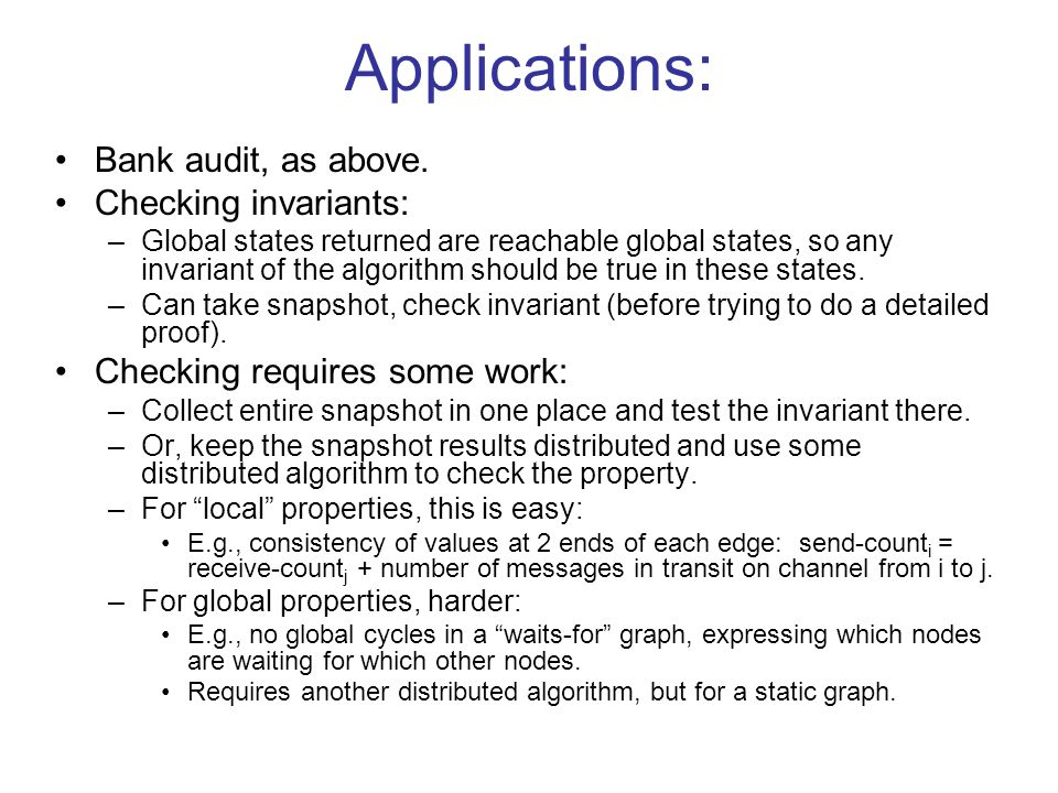 Applications: Bank audit, as above.