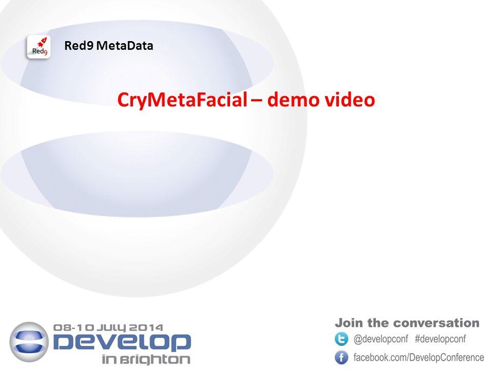 Red9 MetaData CryMetaFacial – demo video
