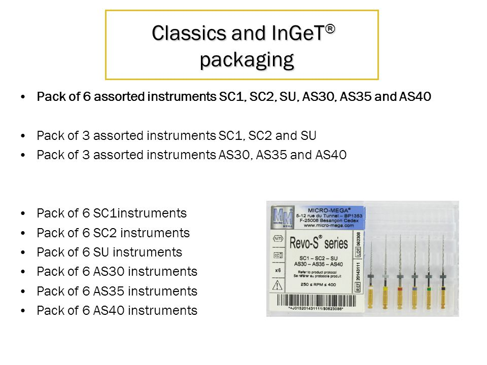 Classics and InGeT ® packaging Pack of 6 assorted instruments SC1, SC2, SU, AS30, AS35 and AS40 Pack of 3 assorted instruments SC1, SC2 and SU Pack of