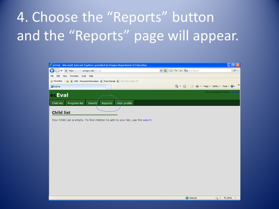 4. Choose the Reports button and the Reports page will appear.