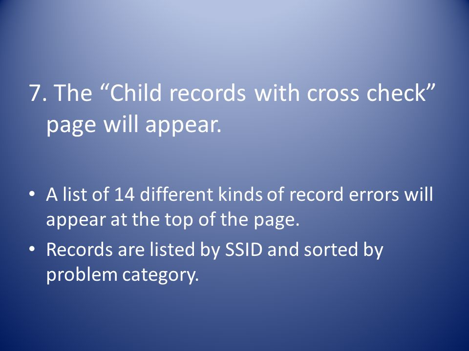 7. The Child records with cross check page will appear.