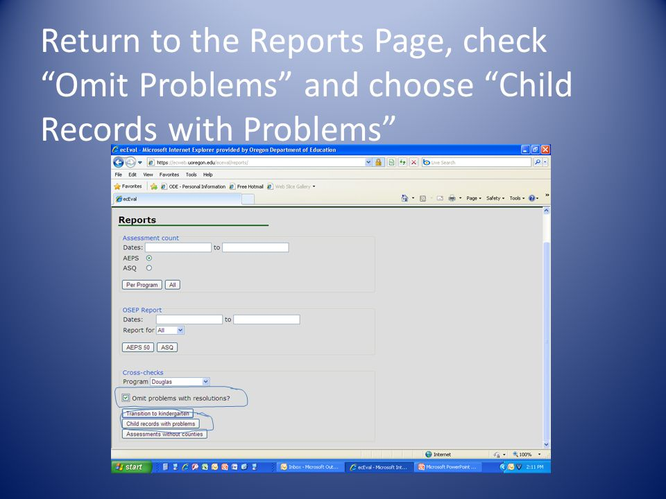 Return to the Reports Page, check Omit Problems and choose Child Records with Problems