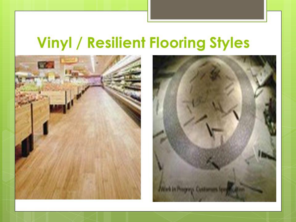 Vinyl / Resilient Flooring Styles