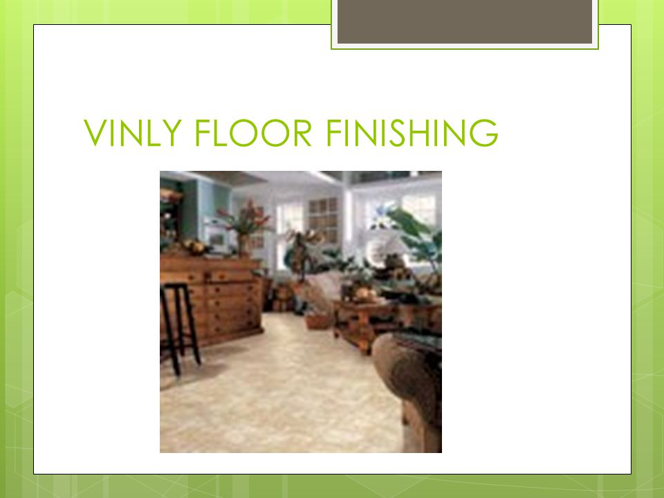 VINLY FLOOR FINISHING