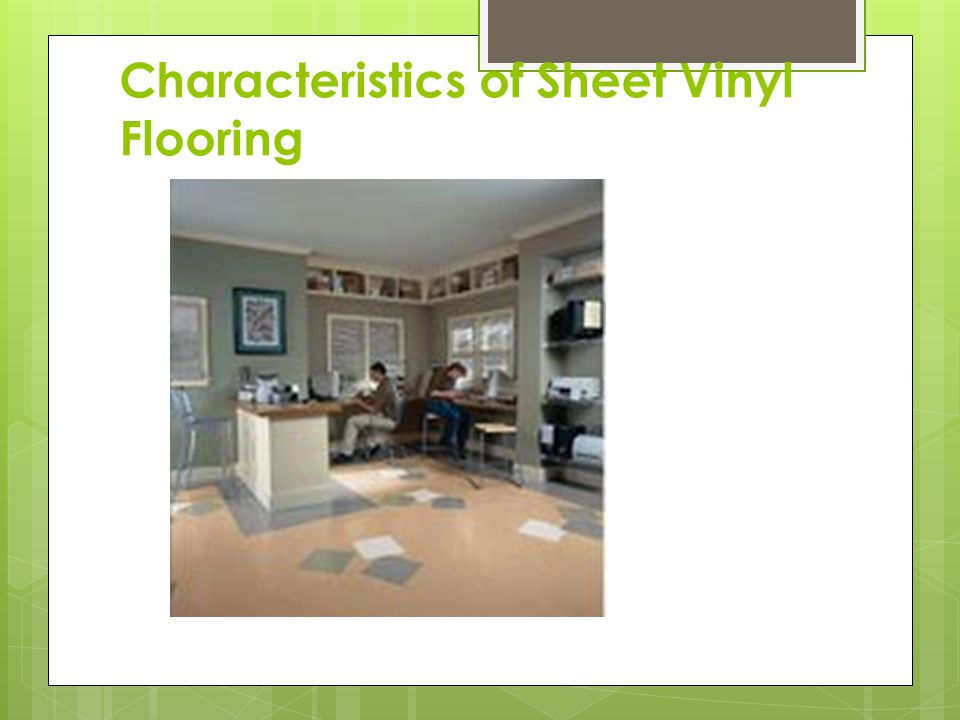 Characteristics of Sheet Vinyl Flooring