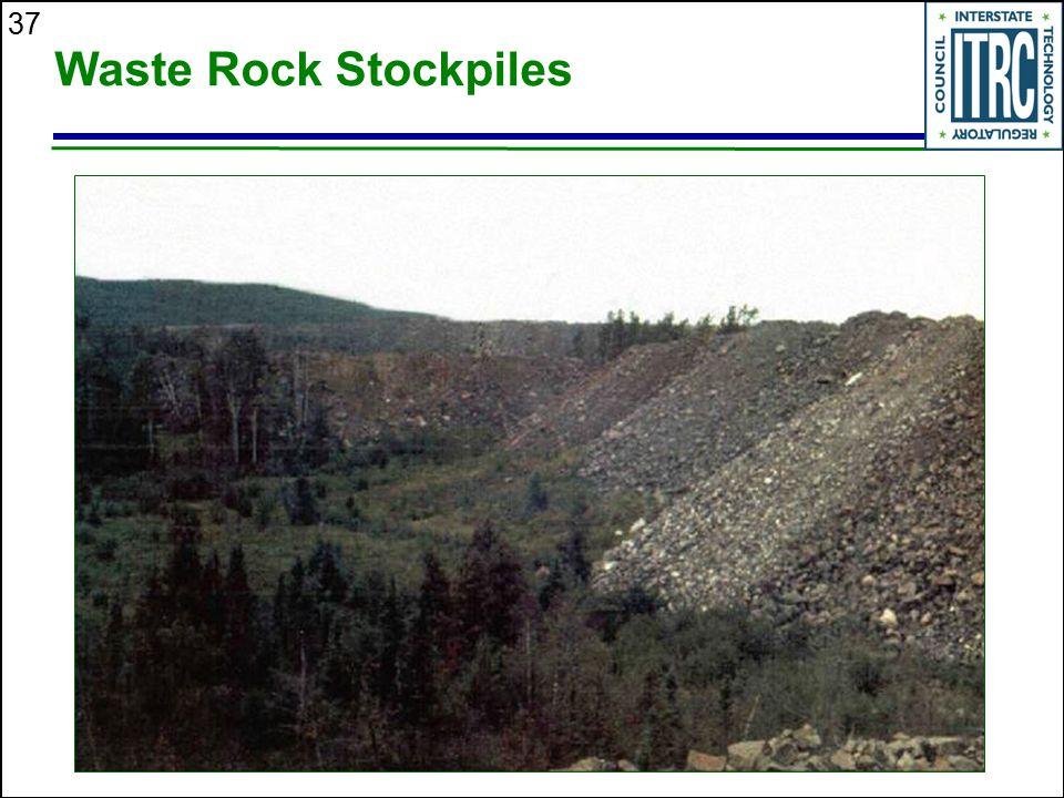 37 Waste Rock Stockpiles