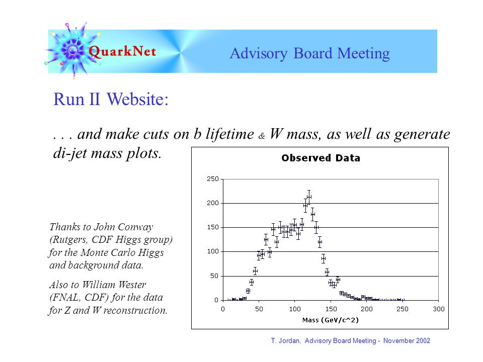 T. Jordan, Advisory Board Meeting - November 2002 Advisory Board Meeting Run II Website:...