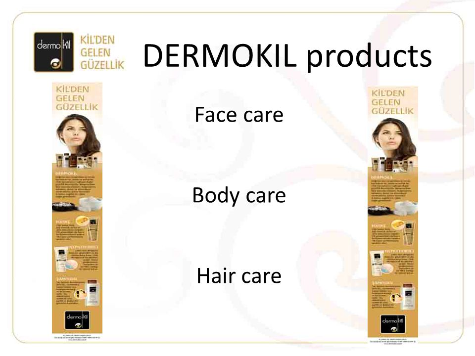 DERMOKIL products Face care Body care Hair care