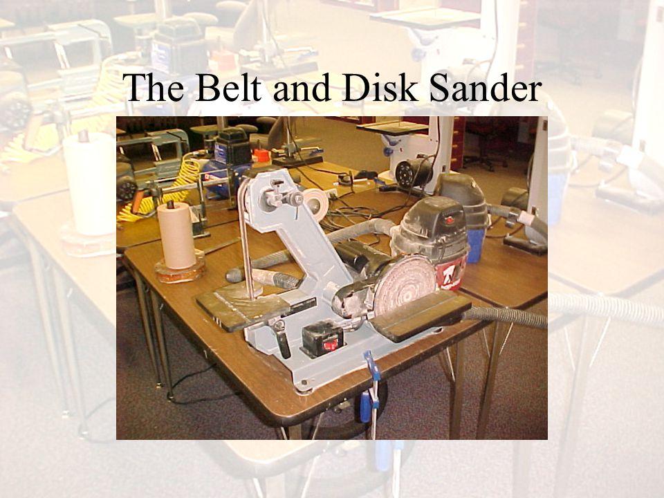 The Belt and Disk Sander