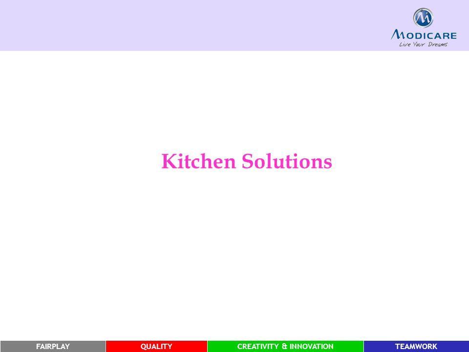 FAIRPLAYQUALITYCREATIVITY & INNOVATIONTEAMWORK Kitchen Solutions