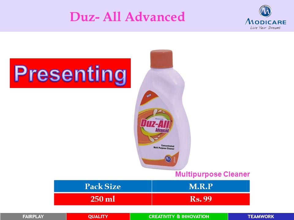 FAIRPLAYQUALITYCREATIVITY & INNOVATIONTEAMWORK Duz- All Advanced Pack SizeM.R.P 250 mlRs.