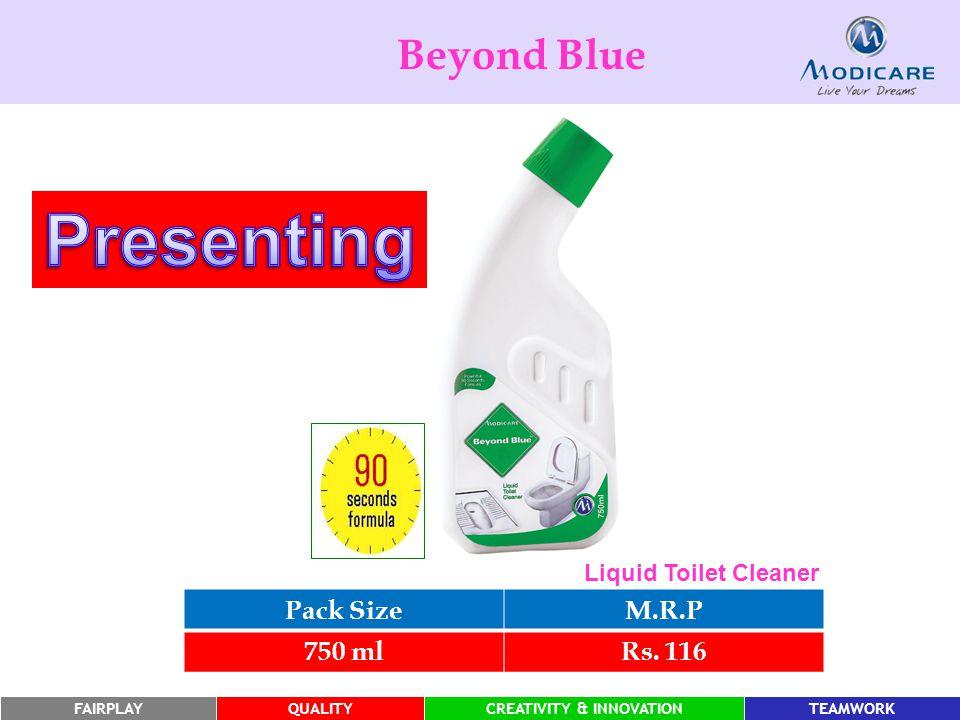FAIRPLAYQUALITYCREATIVITY & INNOVATIONTEAMWORK Beyond Blue Pack SizeM.R.P 750 mlRs.