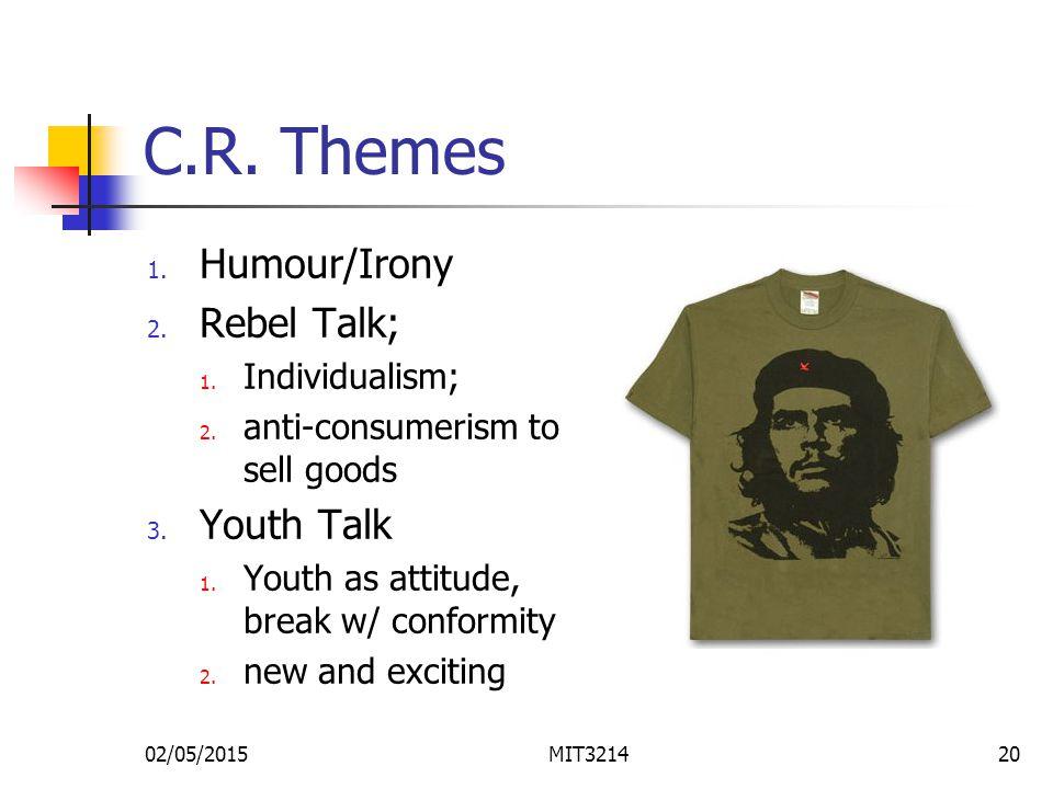 02/05/2015MIT321420 C.R. Themes 1. Humour/Irony 2.