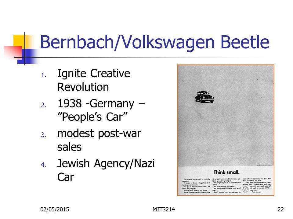 02/05/2015MIT321422 Bernbach/Volkswagen Beetle 1. Ignite Creative Revolution 2.