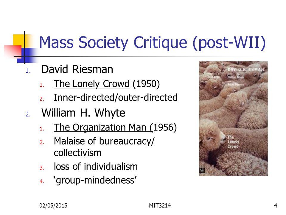 02/05/2015MIT32144 Mass Society Critique (post-WII) 1.
