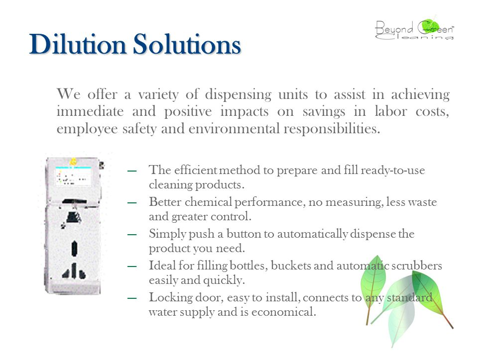Dilution Solutions — The efficient method to prepare and fill ready-to-use cleaning products.