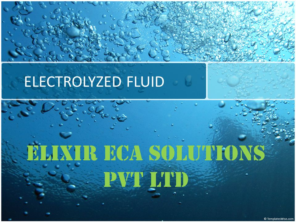 The Technology Electro Chemical Activation (ECA) is the process used to generate liquid biocides known as Electrolyzed Fluid (Elixir) – Elixir is non-toxic, pH neutral and has an extended shelf life.