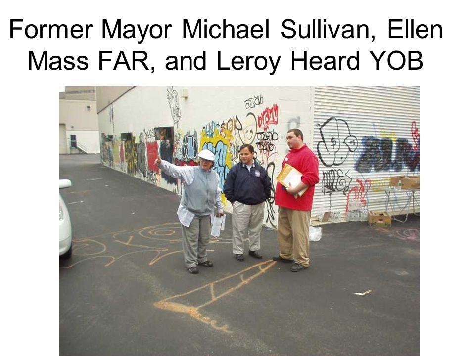 Former Mayor Michael Sullivan, Ellen Mass FAR, and Leroy Heard YOB