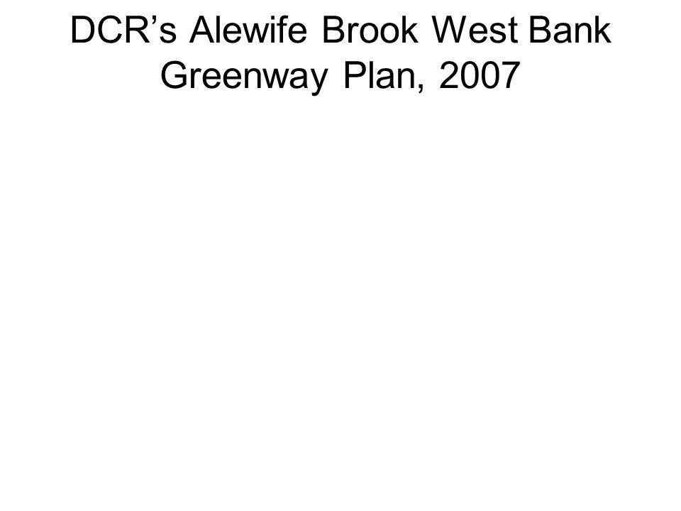 DCR's Alewife Brook West Bank Greenway Plan, 2007