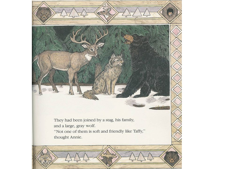 as Problems with the Animals moose too big Relating Factor: could not be a pet because it was wildcat too mean as bear too grumpy as stag & wolf not soft & friendly