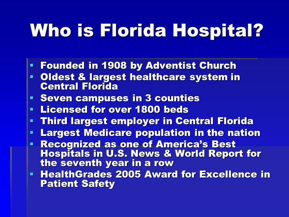 Who is Florida Hospital.