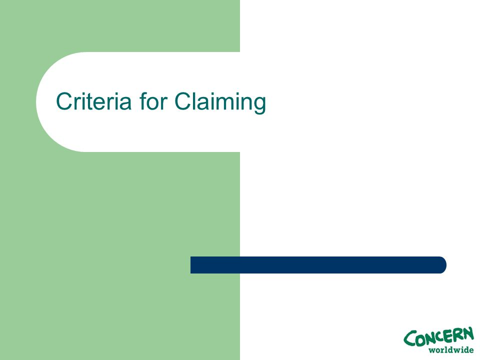 Criteria for Claiming