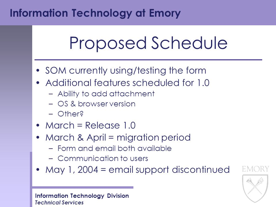 Information Technology at Emory Information Technology Division Technical Services Suggestions.