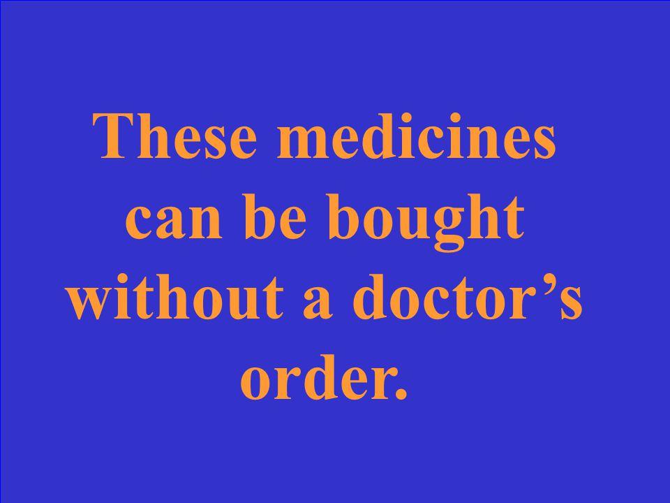 What are prescription medicines