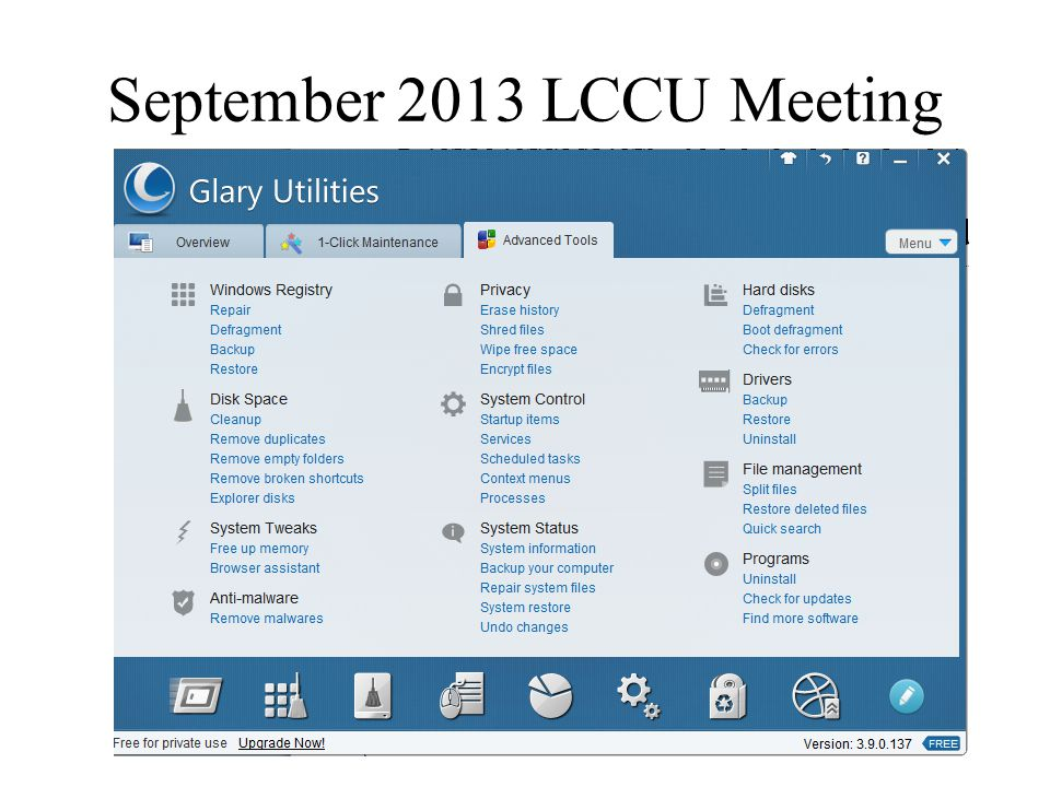 September 2013 LCCU Meeting Clean up & Speed up PC