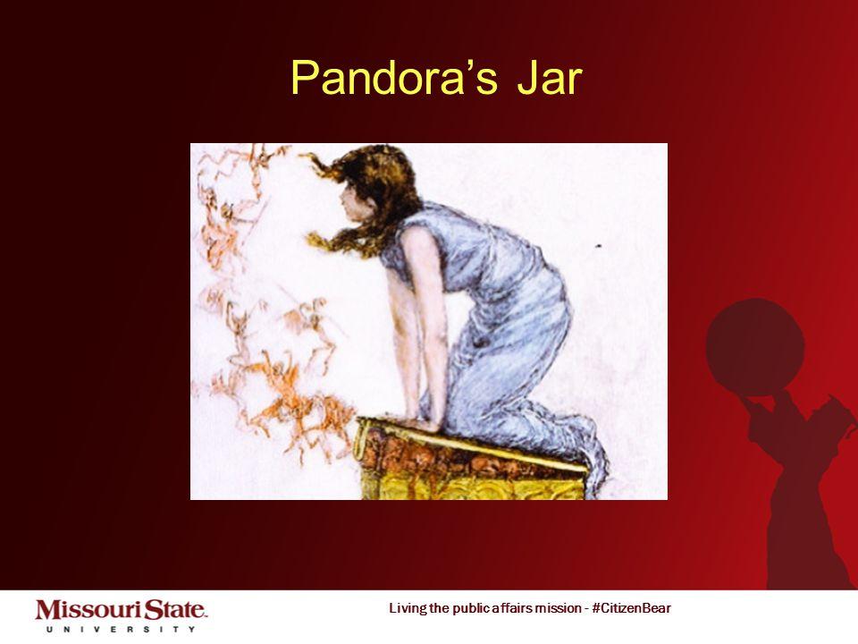 Living the public affairs mission - #CitizenBear Pandora's Jar