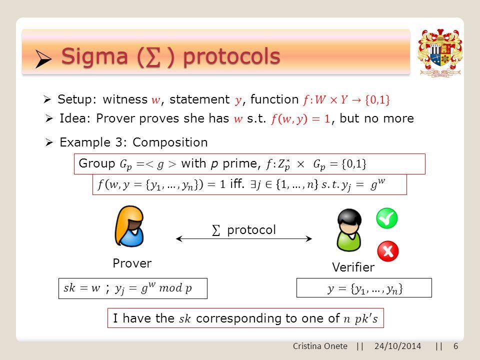  Prover Verifier  Example 3: Composition Cristina Onete    24/10/2014    6