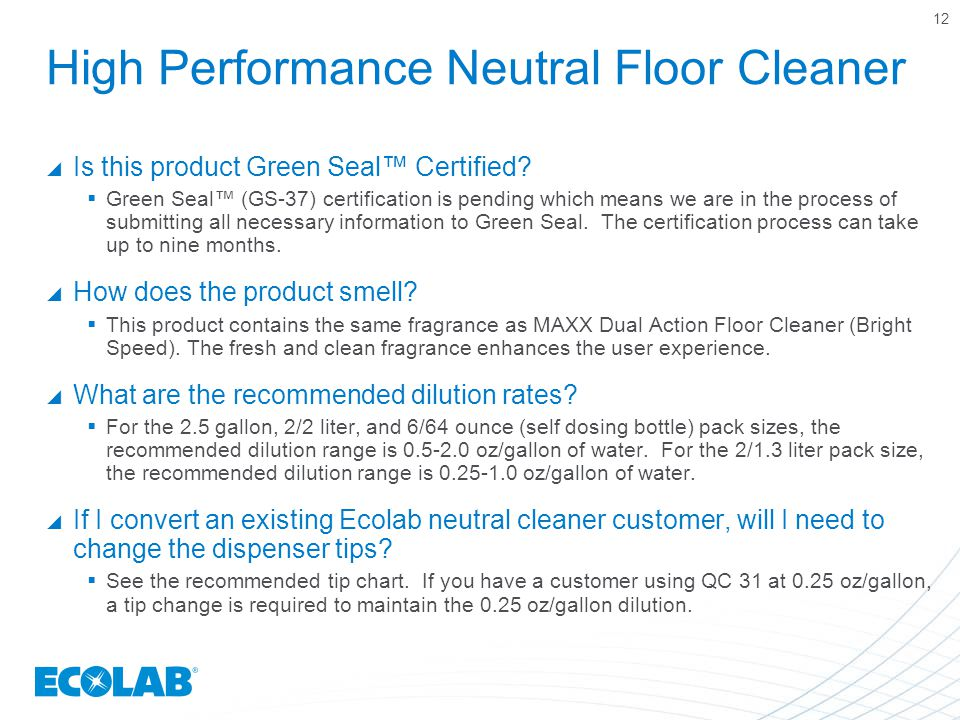 High Performance Neutral Floor Cleaner  Is this product Green Seal™ Certified.