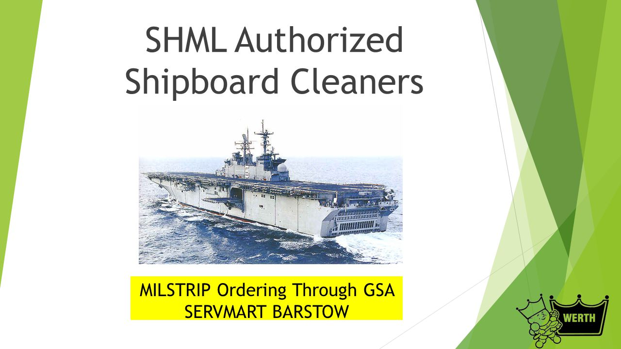 SHML Authorized Shipboard Cleaners MILSTRIP Ordering Through GSA SERVMART BARSTOW