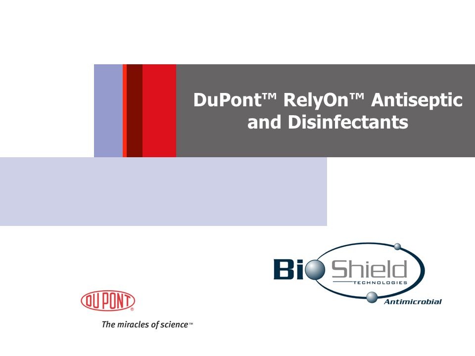DuPont™ RelyOn™ Antiseptic and Disinfectants