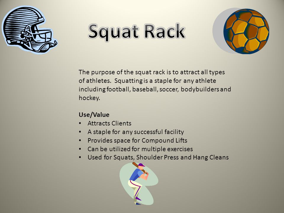 The purpose of the squat rack is to attract all types of athletes.
