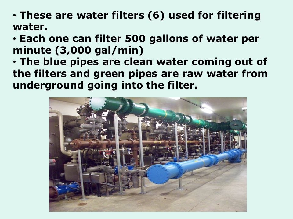 These are water filters (6) used for filtering water.