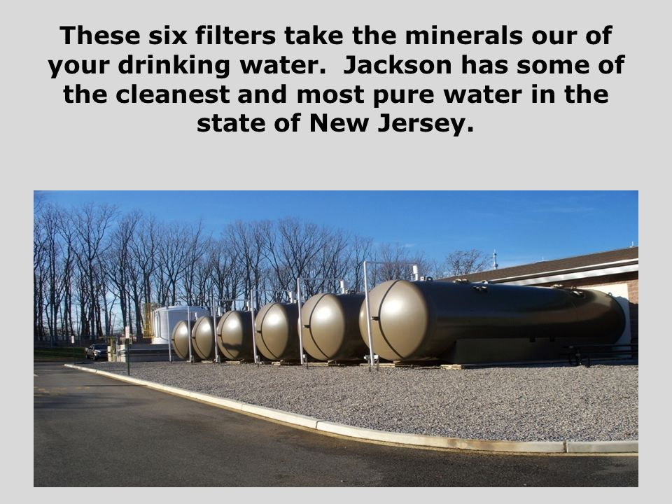 These six filters take the minerals our of your drinking water.