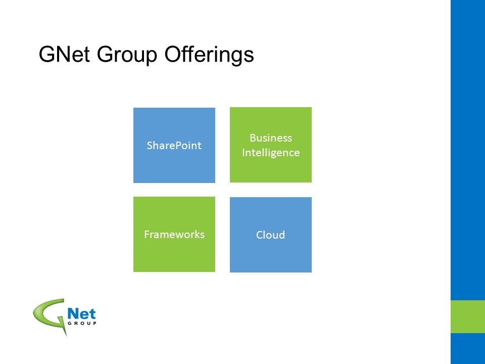 GNet Group Offerings SharePoint Business Intelligence Frameworks Cloud