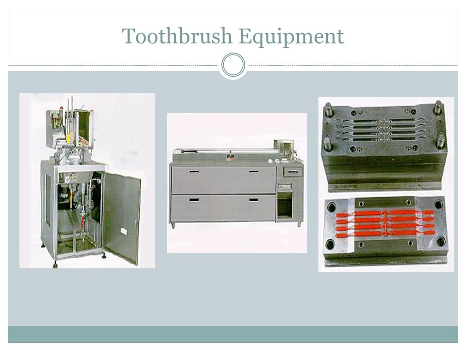 Toothbrush Equipment