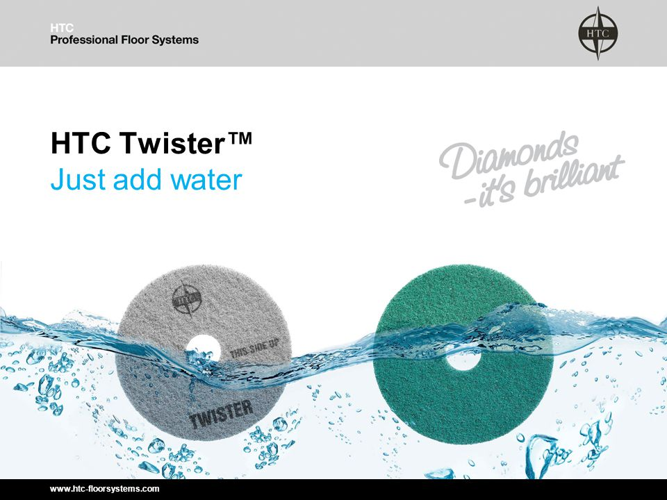www.htc-floorsystems.com HTC Twister™ Just add water