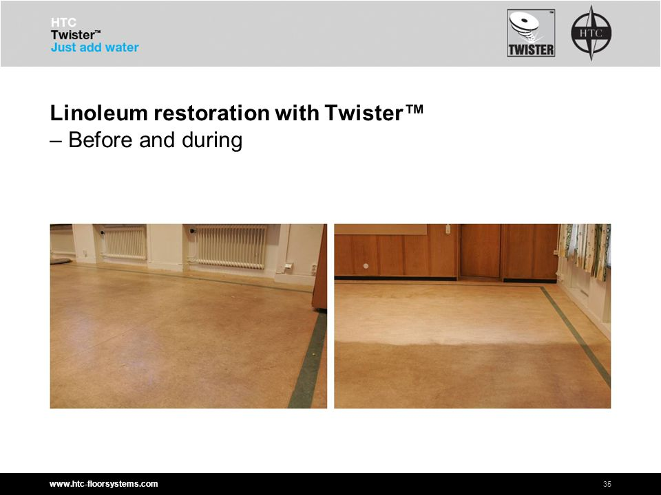 www.htc-floorsystems.com Linoleum restoration with Twister™ – Before and during 35