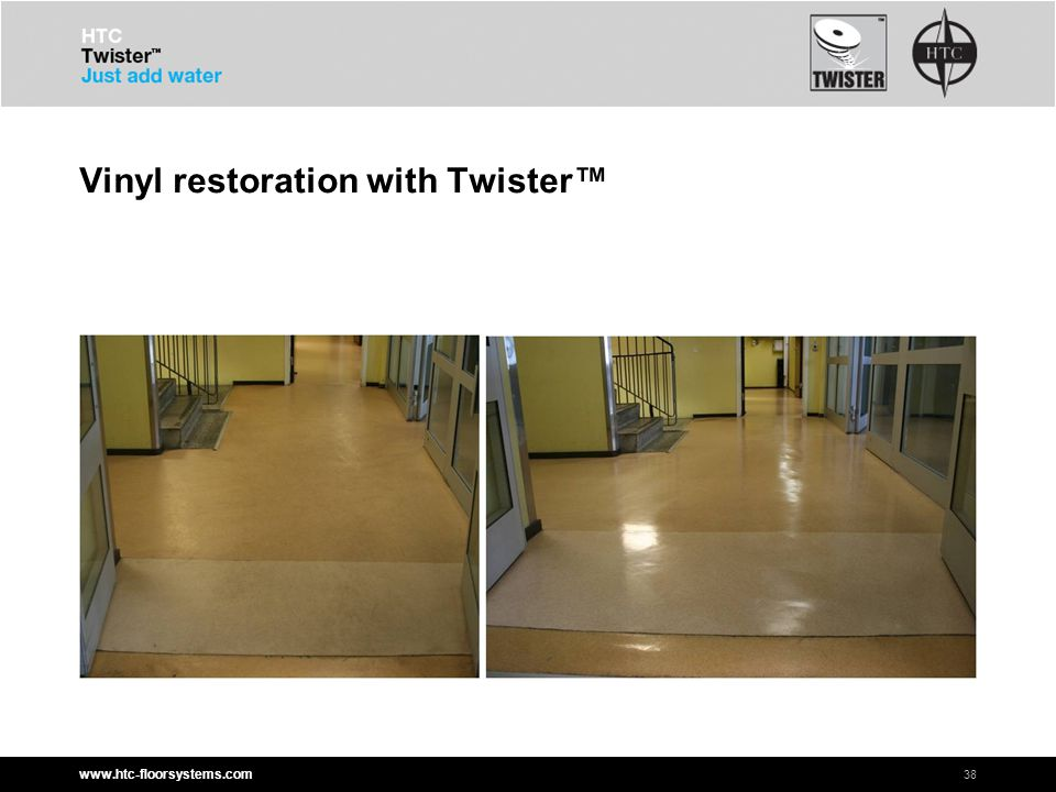 www.htc-floorsystems.com Vinyl restoration with Twister™ 38