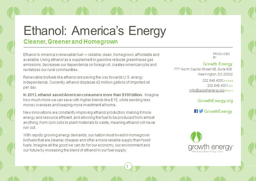 Ethanol: America's Energy Cleaner, Greener and Homegrown Ethanol is America's renewable fuel — reliable, clean, homegrown, affordable and available.